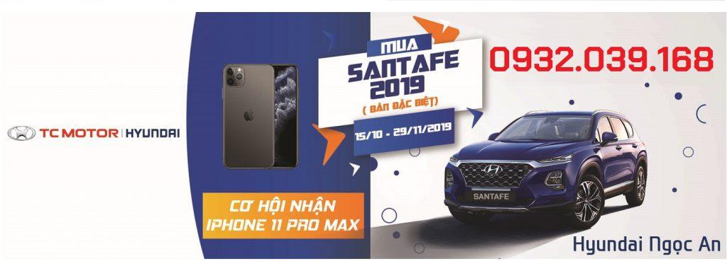 Mua Hyundai Santafe 2019 cơ hội trúng Iphone 11 Pro Max